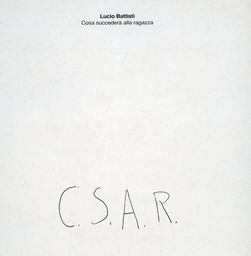 4 - Lucio Battisti 'C.S.A.R.'