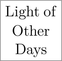 light of other days