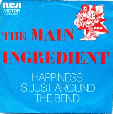 Main Ingredient Happiness Is Just Around The Bend