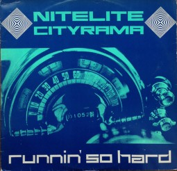Nitelife Cityrama - Running So Hard