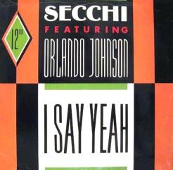 Secchi - I Say Yeah