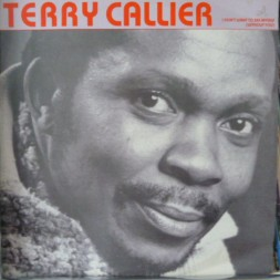 Terry Callier - I Don`t Want To See Myself