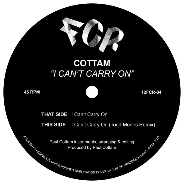 Cottam – I can_t Carry On