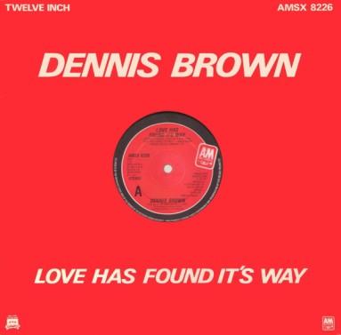 Dennis Brown – Love Has Found Its Way