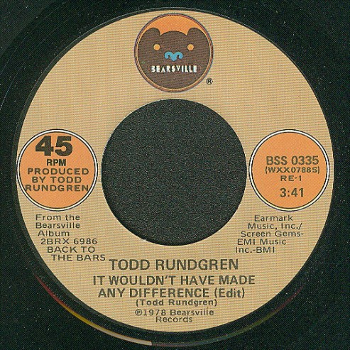 It Wouldn't Have Made Any Difference - Todd Rundgren