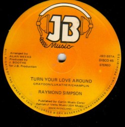 Raymond Simpson ‎– Turn Your Love Around