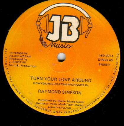 Raymond Simpson – Turn Your Love Around