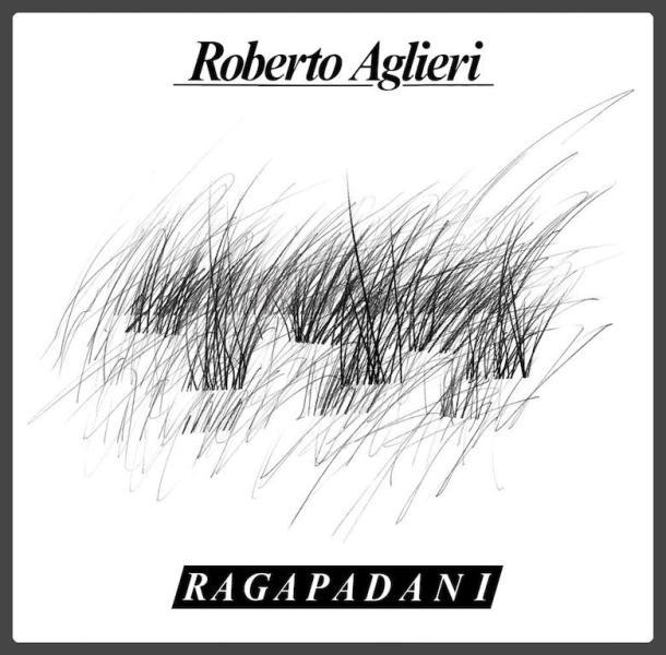 ROBERTO AGLIERI_Ragapadani_