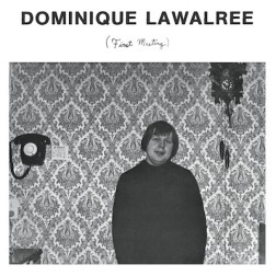 Dominique Lawalrée ‎– First Meeting