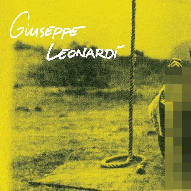 Giuseppe Leonardi - Every Tree And Creature