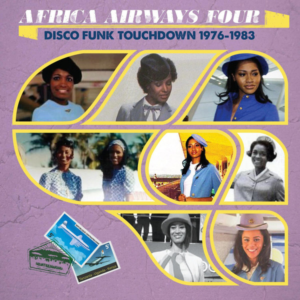 Africa Airways Four- Disco Funk Touchdown 1976-1983