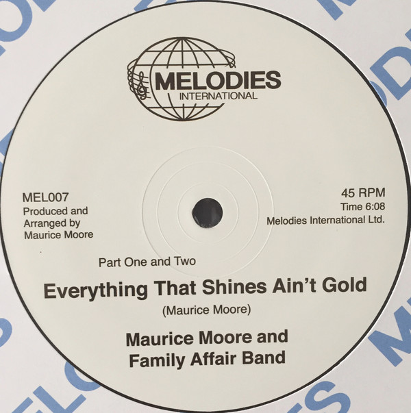 Maurice Moore and Family Affair Band ‎– Everything That Shines Aint Gold