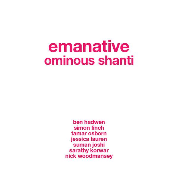 Ominous Shanti emanative