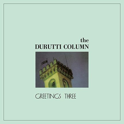 Durutti Column - All That Love And Maths Can Do
