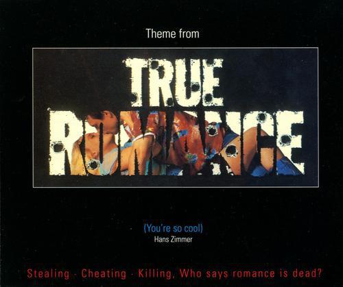 Hans Zimmer – Theme From True Romance