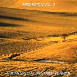 Siegfried Schwab – Meditation Vol. 2