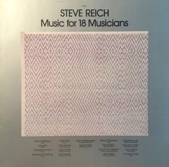 Steve Reich – Music For 18 Musicians
