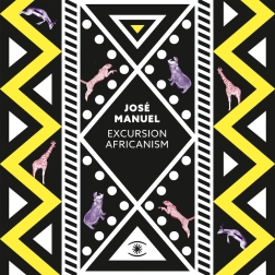 zzzcds0121a jose manuel excursion Africanism