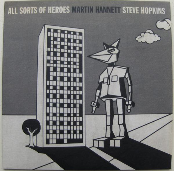 Steve Hopkins All Sorts Of Heroes