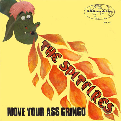 The Spitfires - Move Your Ass Gringo