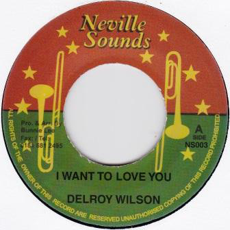 Delroy Wilson I Want To Love You