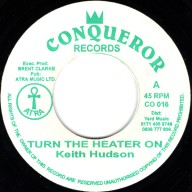 Keith Hudson Turn The Heater On
