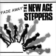 New Age Steppers Fade Away