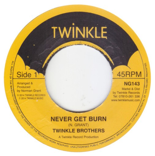 Twinkle Brothers Never Get Burn