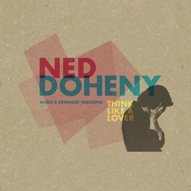 Ned Doheny Think Like A Lover