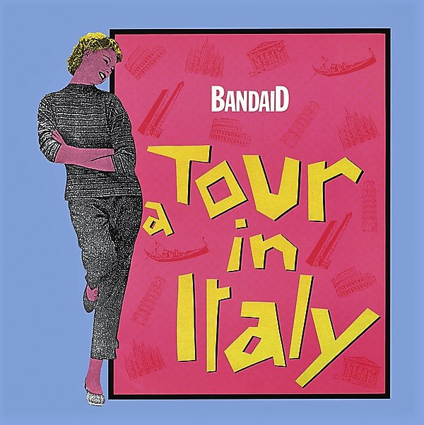 Bandaid - Tour Of Italy