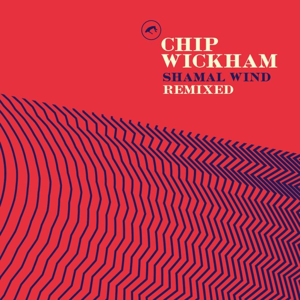 chip wickham shamal wind remixed