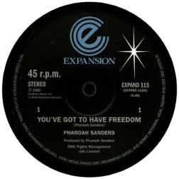 Pharaoh Sanders - You_ve Got To Have Freedom - Expansion