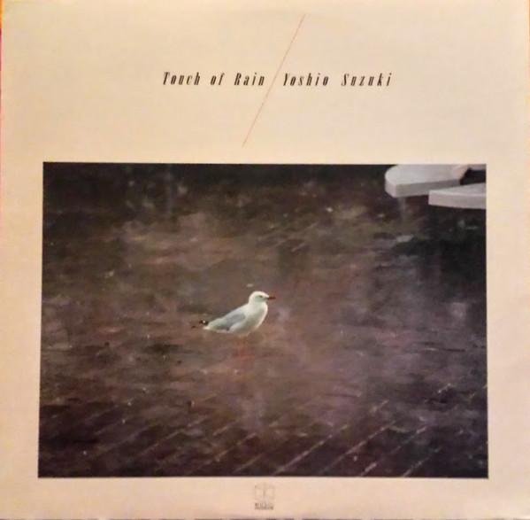 kumo no muko Yoshio Suzuki - Touch Of Rain