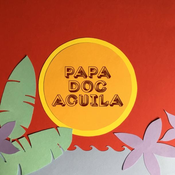 Papa Doc Aguila AW