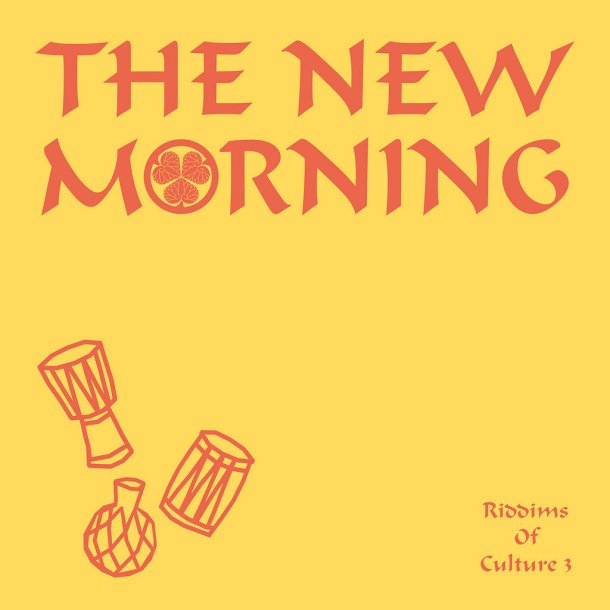 the new morning riddims of culture 3