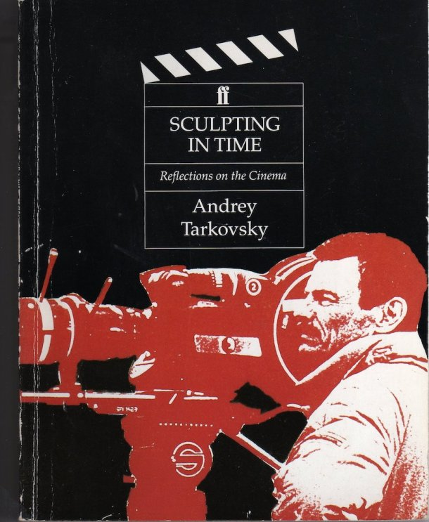 Andrey Tarkovsky — Sculpting In Time