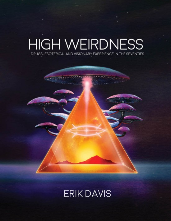 Erik Davis High Weirdness