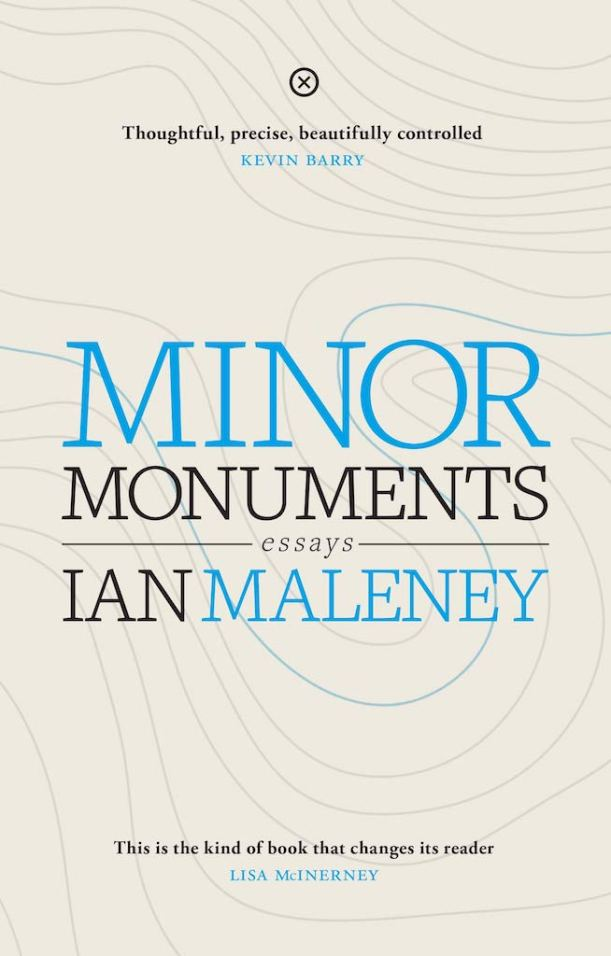 Ian Maleney Minor Monuments