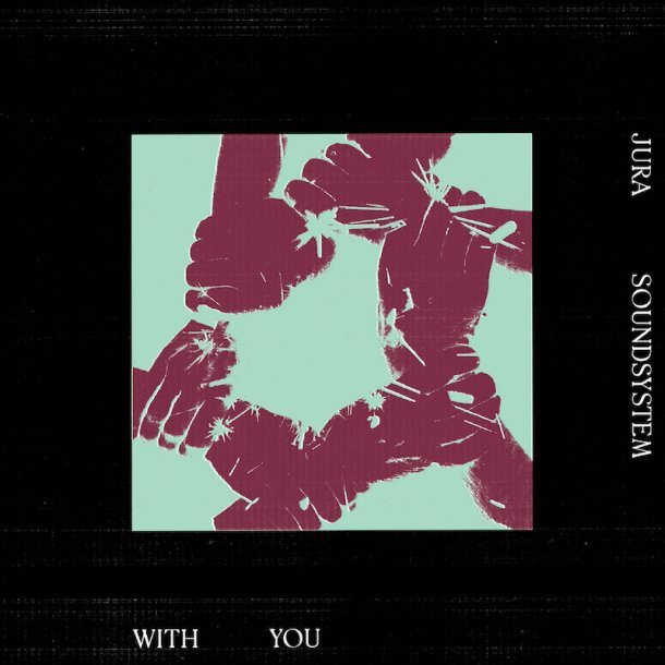 jura soundsystem with you art
