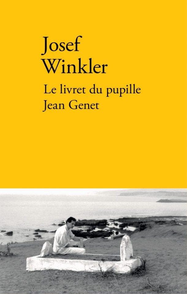 Le Livret Du Pupille Jean Genet