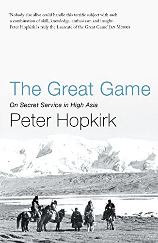 Peter Hopkirk - The Great Game- On Secret Service In High Asia