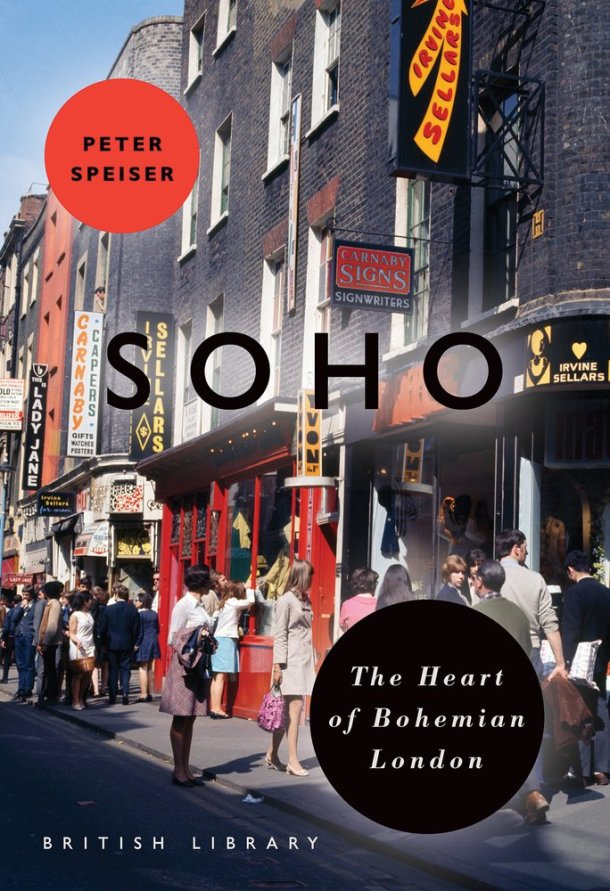 SOHO - The Heart of Bohemian London