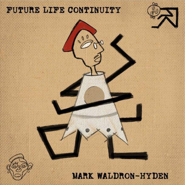 Mark Waldron-Hyden - Future Life Continuity