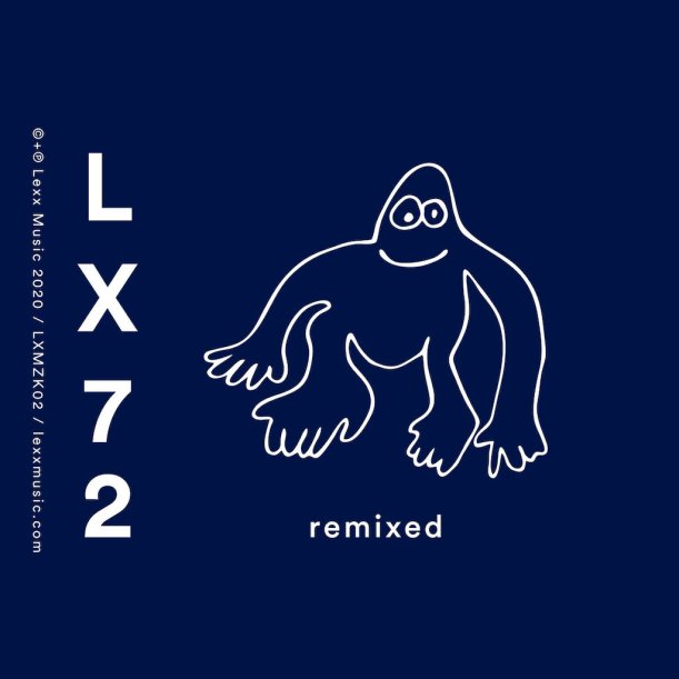 LX72 - Remixed