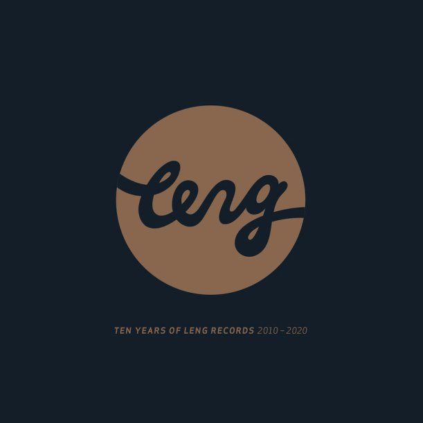 Ten Years Of Leng Records
