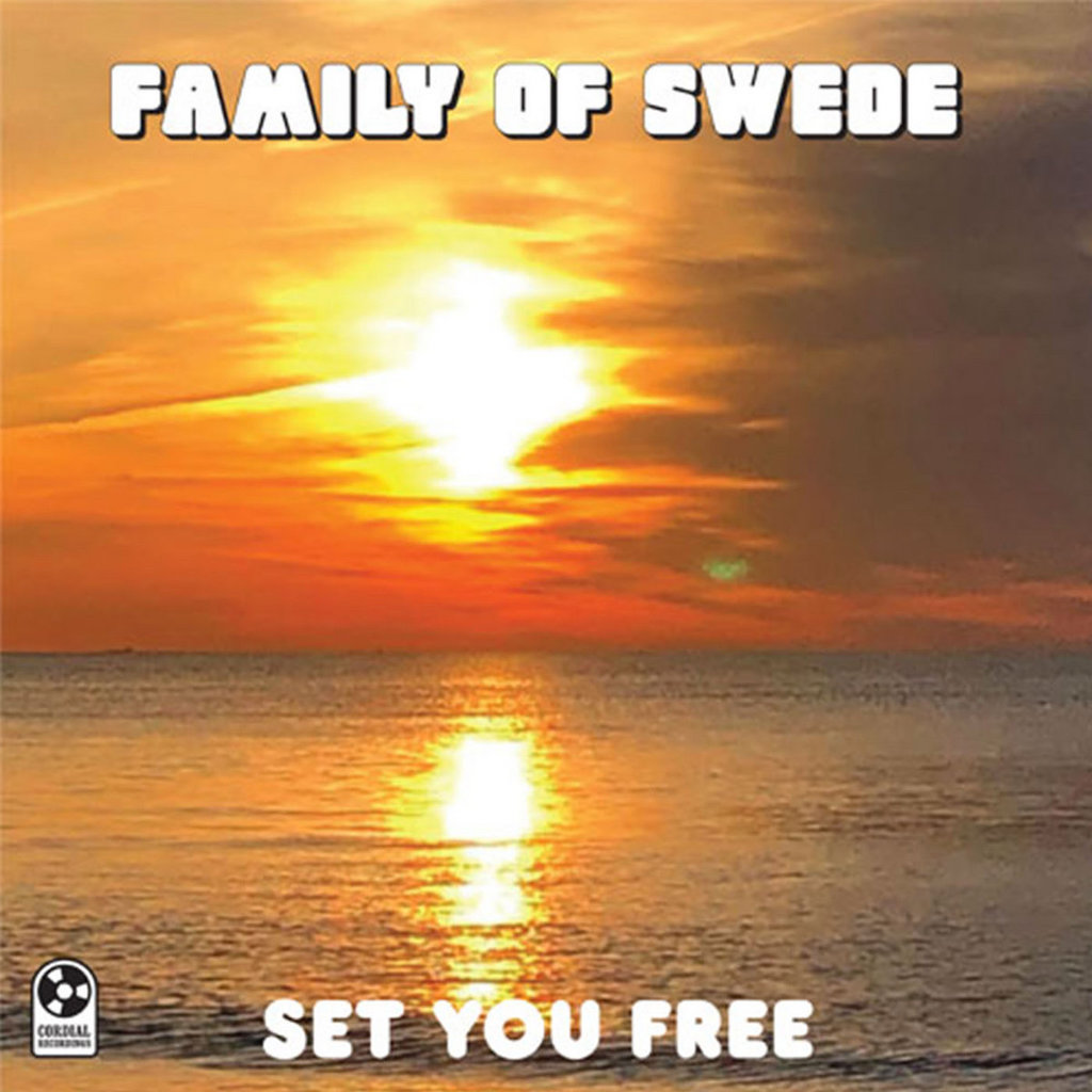 Family Of Swede - Set You Free