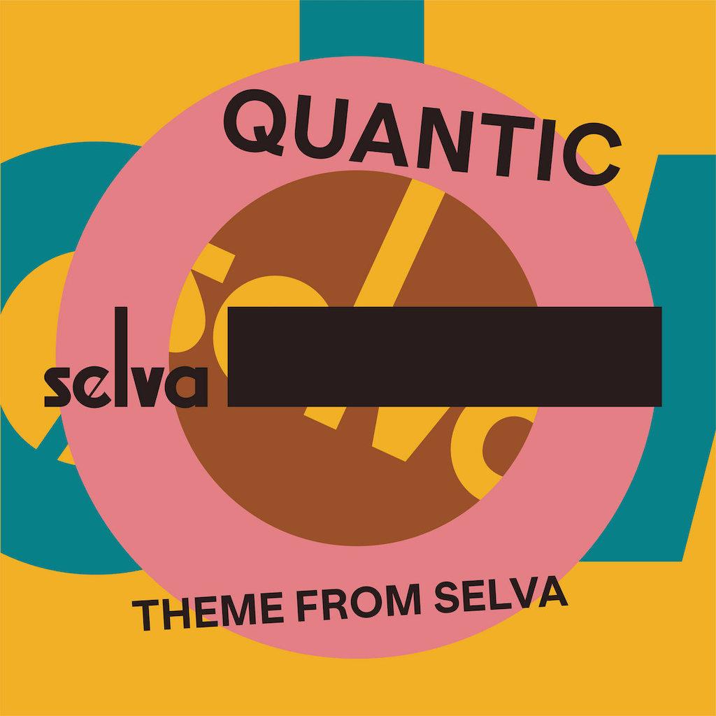 quantic theme from selva