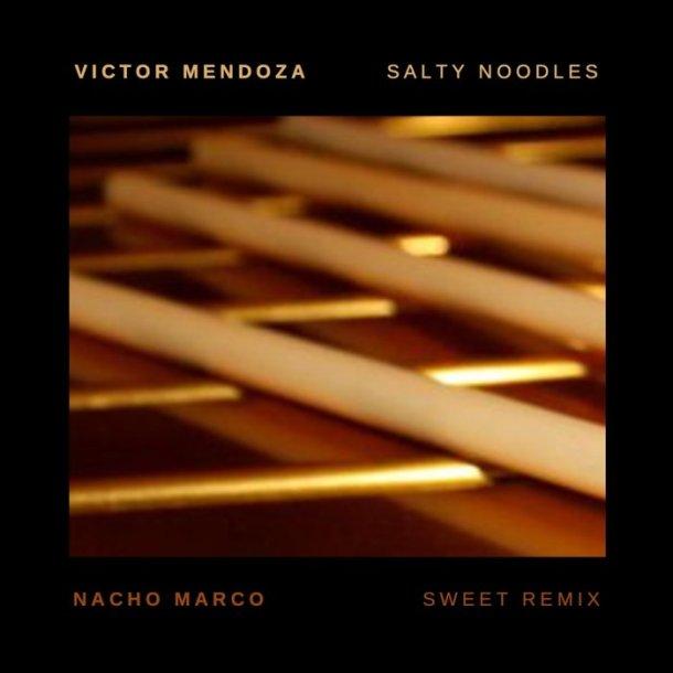 Victor Mendoza Salty Noodles