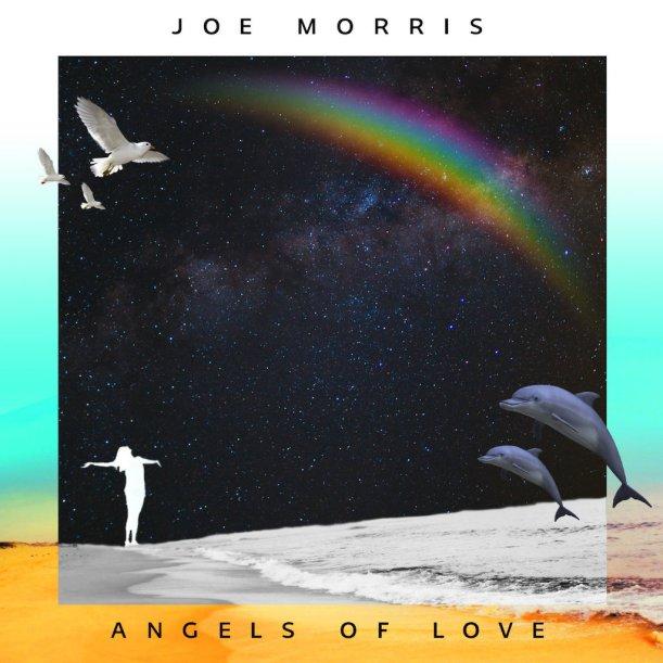Joe Morris Angels Of Love