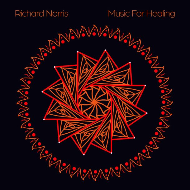Richard Norris Music For Healing March 2021